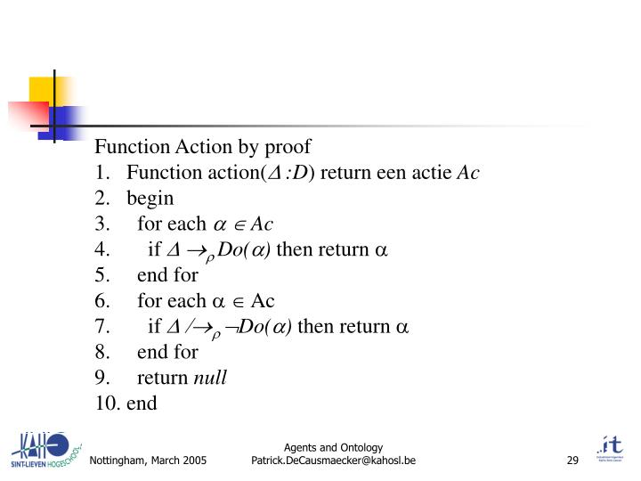 Function Action by proof