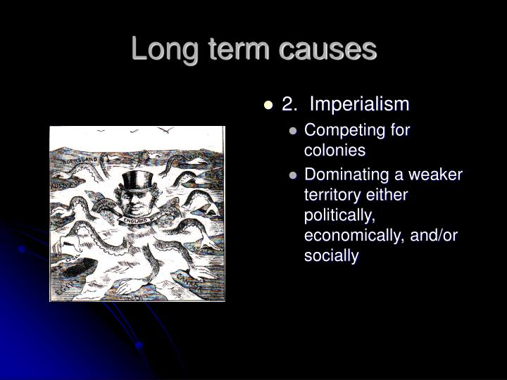 Long term causes