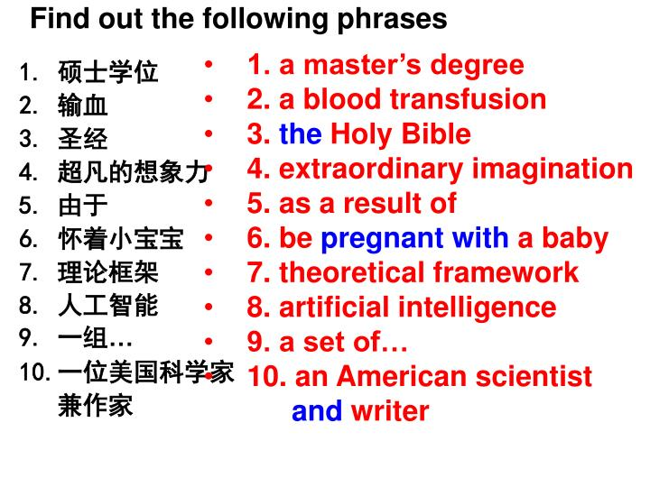 Find out the following phrases