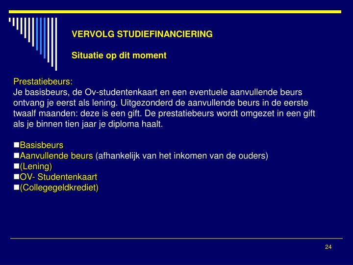 VERVOLG STUDIEFINANCIERING