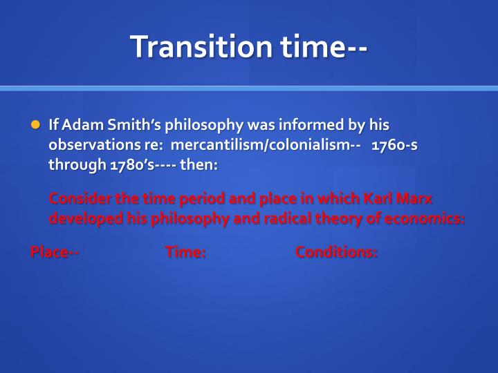 Transition time--
