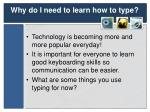 why do i need to learn how to type