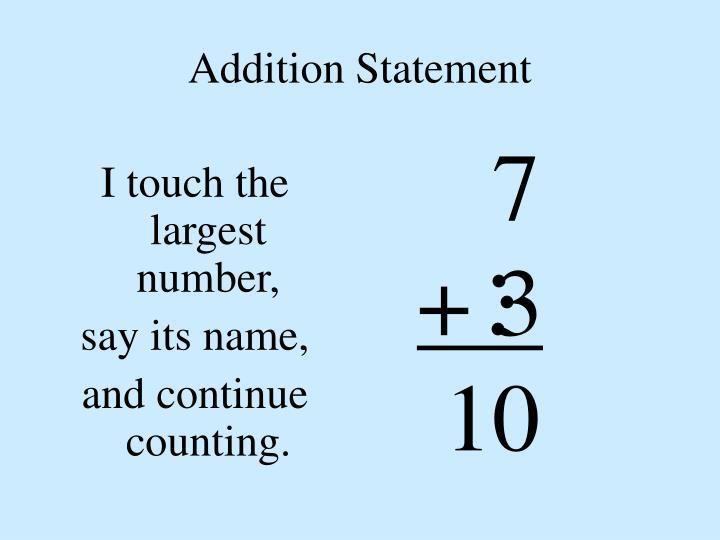 Addition Statement