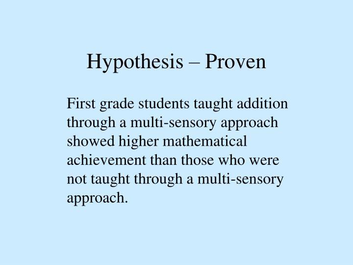 Hypothesis – Proven