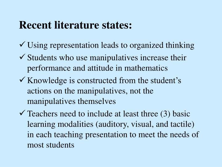Recent literature states:
