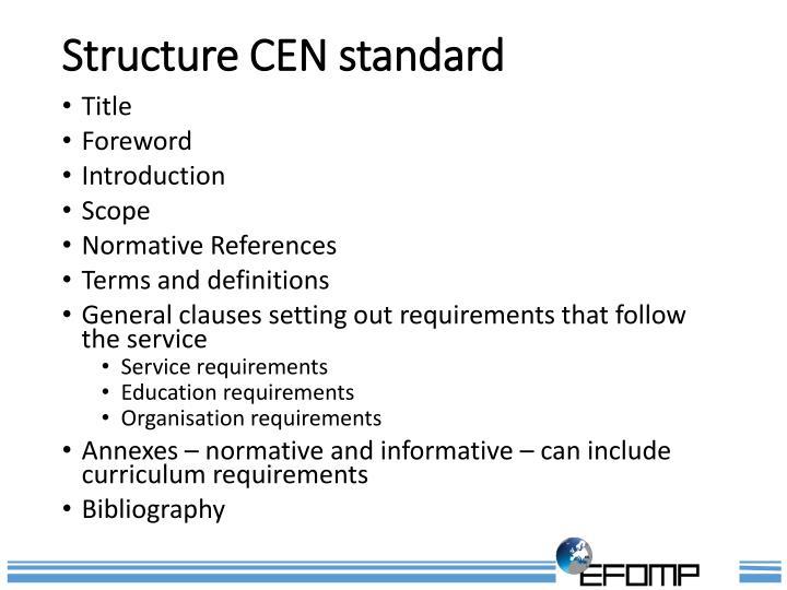 Structure CEN standard