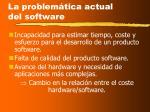 la problem tica actual del software