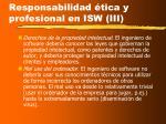 responsabilidad tica y profesional en isw iii
