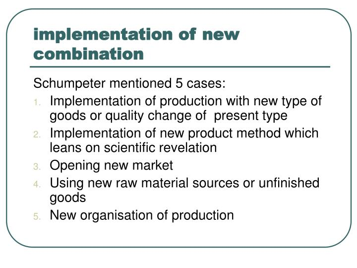 implementation of new combination
