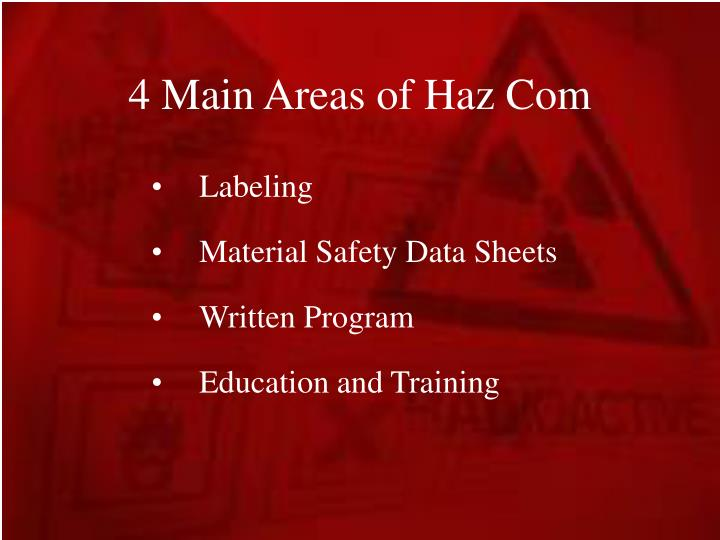 4 Main Areas of Haz Com