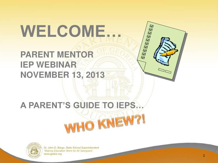 The Iep Decoded Parents Guide By >> Ppt Welcome Parent Mentor Iep Webinar November 13 2013 A