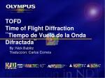 tofd time of flight diffraction tiempo de vuelo de la onda difractada