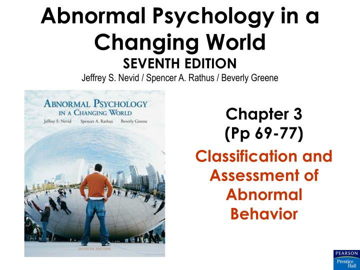 chapter 3 pp 69 77 classification and assessment of abnormal behavior n.
