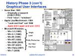 history phase 3 con t graphical user interfaces