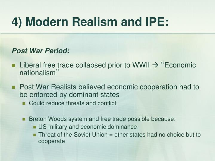 4) Modern Realism and IPE: