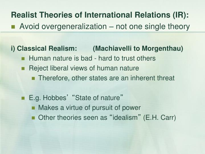 Realist Theories of International Relations (IR):