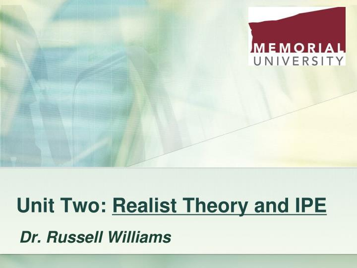 Unit two realist theory and ipe