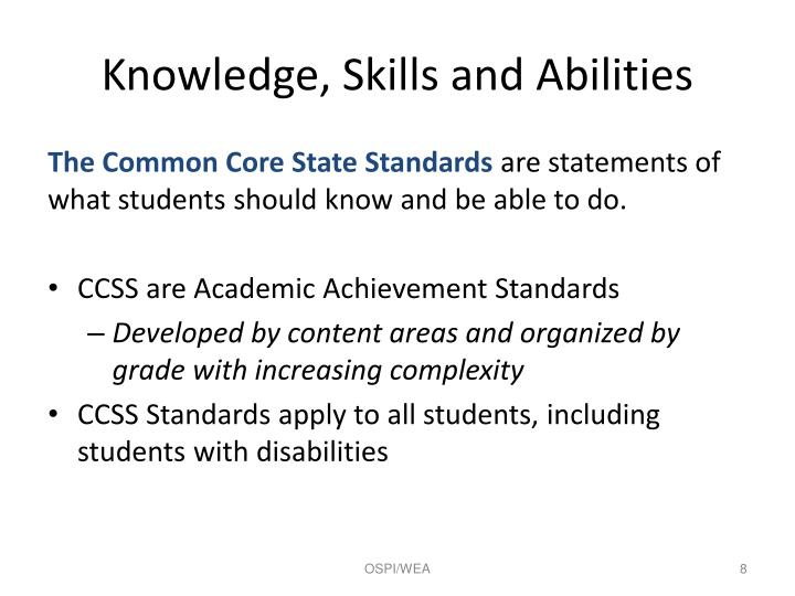 Knowledge, Skills and Abilities