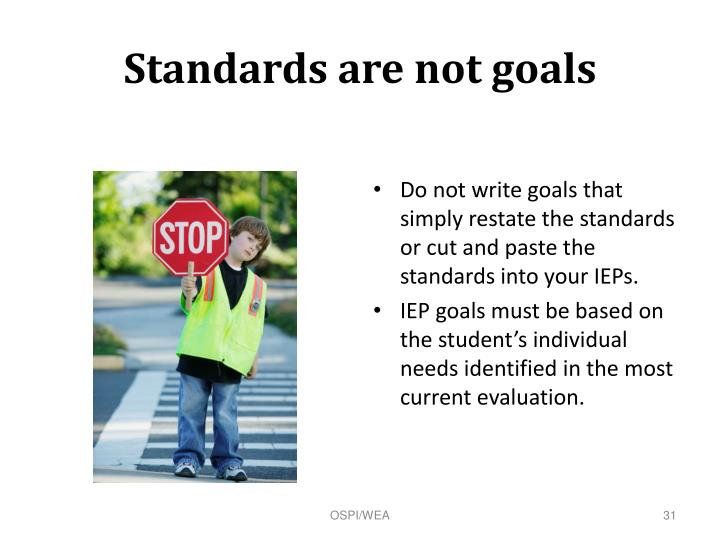 Standards are not goals