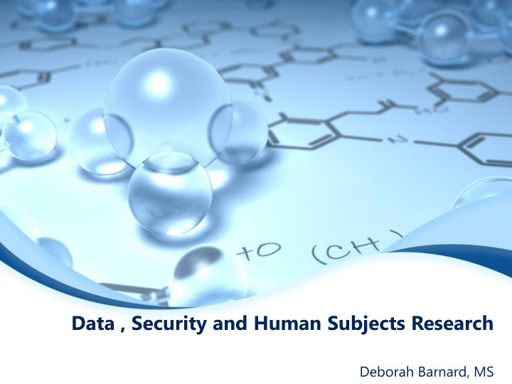 Data security and human subjects research