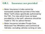 gr 1 insurance not provided