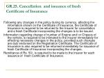 gr 25 cancellation and issuance of fresh certificate of insurance
