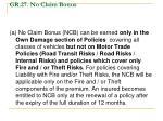 gr 27 no claim bonus