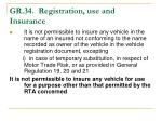 gr 34 registration use and insurance