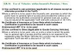 gr 35 use of vehicles within insured s premises sites
