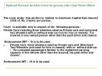 optional personal accident cover for persons other than owner driver