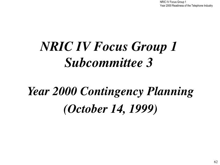 NRIC IV Focus Group 1