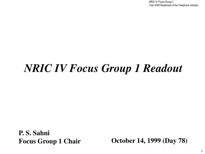 NRIC IV Focus Group 1 Readout