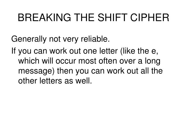 BREAKING THE SHIFT CIPHER