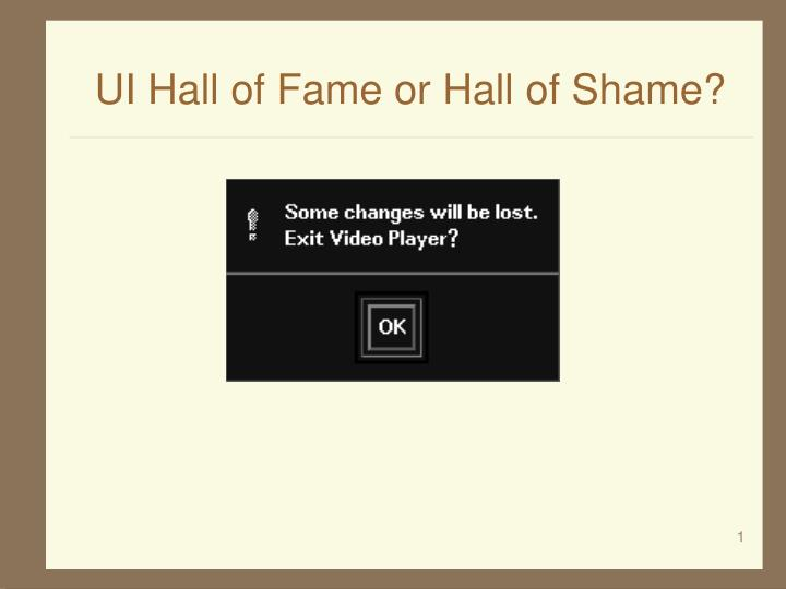 Ppt Ui Hall Of Fame Or Hall Of Shame Powerpoint Presentation Free Download Id 6091141