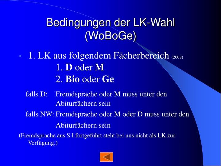 Bedingungen der LK-Wahl (WoBoGe)