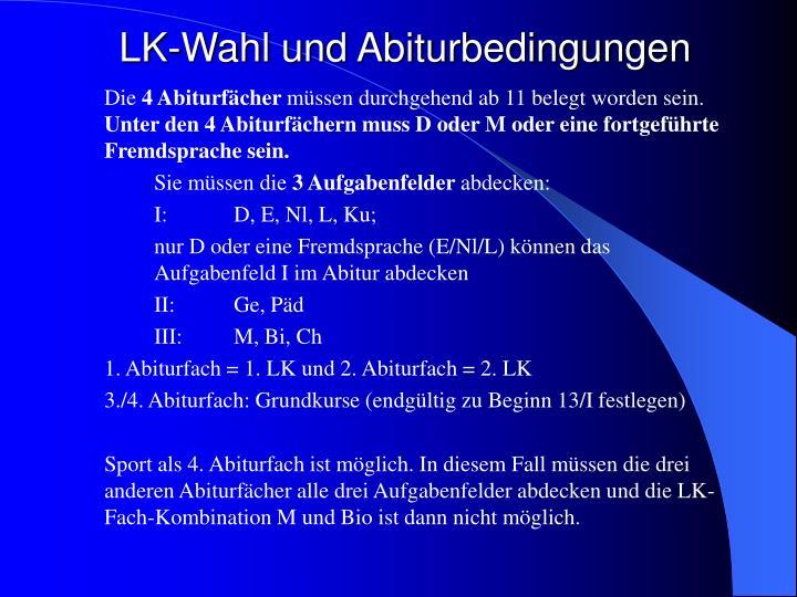 LK-Wahl und Abiturbedingungen