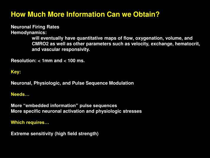 How Much More Information Can we Obtain?