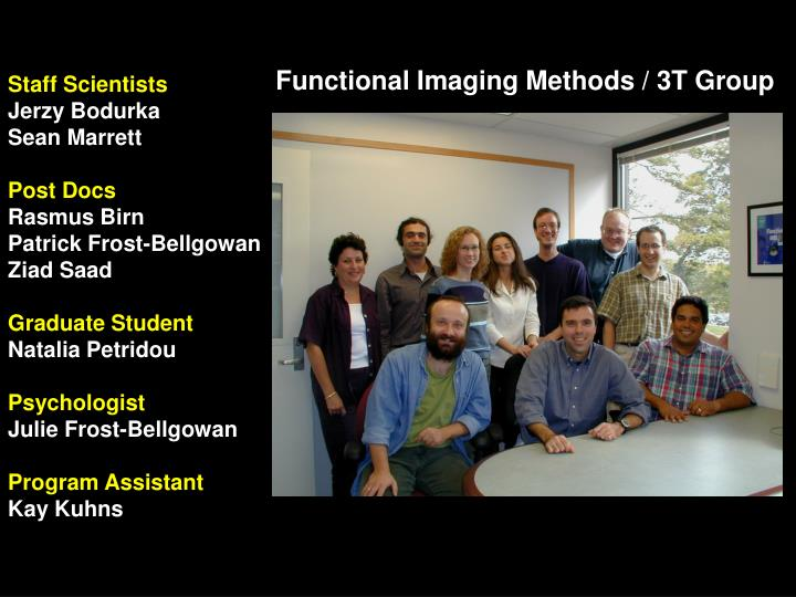 Functional Imaging Methods / 3T Group