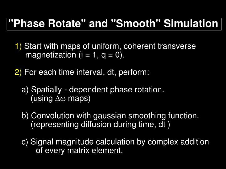 """""""Phase Rotate"""" and """"Smooth"""" Simulation"""