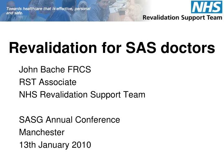 revalidation for sas doctors n.