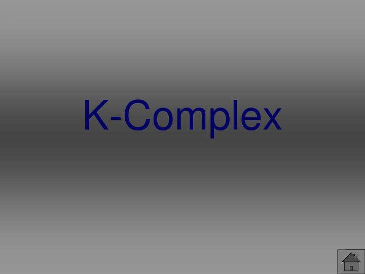 K-Complex