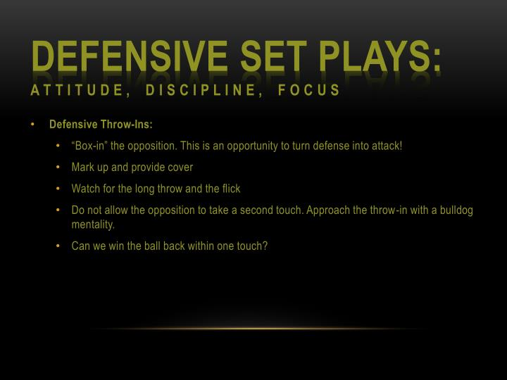 Defensive Set Plays: