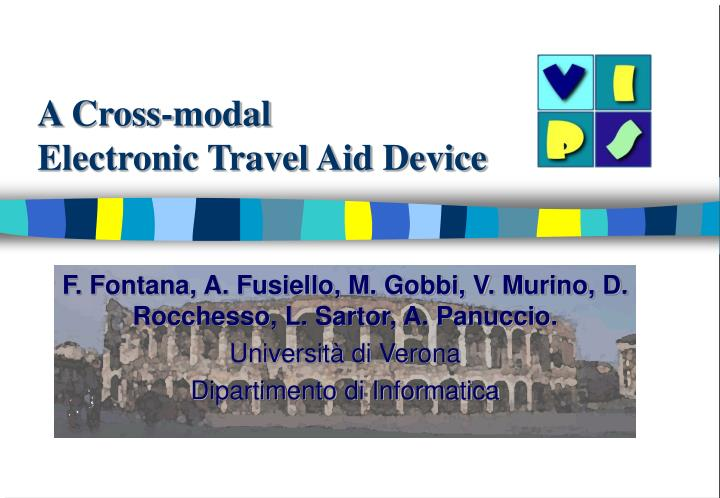 a cross modal electronic travel aid device n.