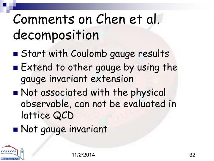 Comments on Chen et al. decomposition