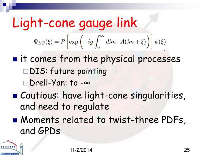 Light-cone gauge link