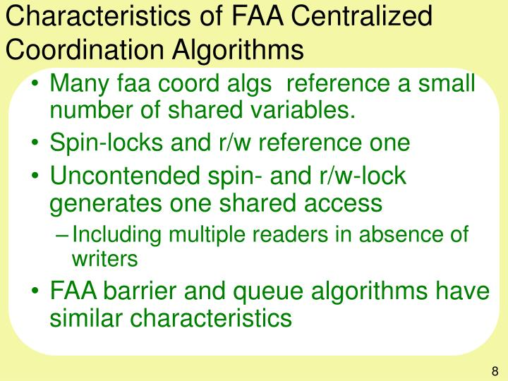 Characteristics of FAA Centralized Coordination Algorithms