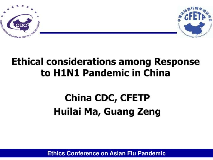 ethical considerations among response to h1n1 pandemic in china n.