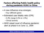 factors affecting public health policy during pandemic h1n1 in china