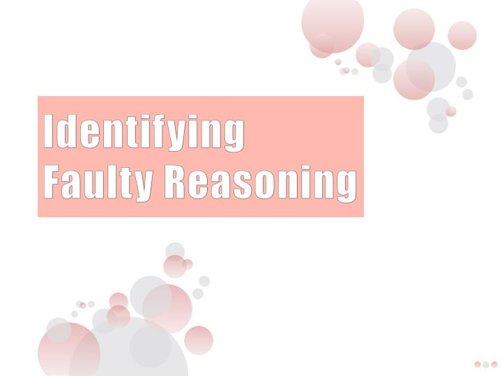 identifying faulty reasoning n.