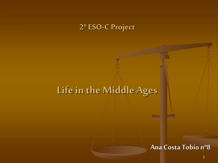 2 eso c project life in the middle ages